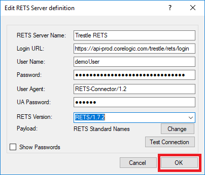 RETS Connector Edit RETS Server definition dialog showing values filled in and OK button marked in red